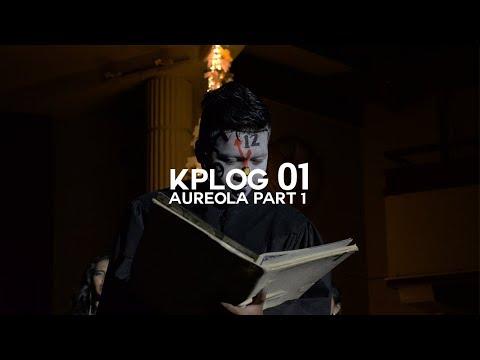 KPLOG 01 - AUREOLA PART 1