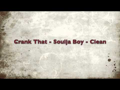 Crank That  Soulja Boy  Clean