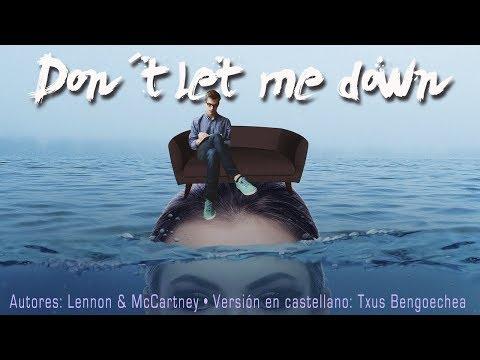 don´t-let-me-down.-the-beatles.-adaptación-al-castellano.-versión-española.-spanish-cover.-karaoke
