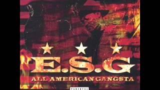 E.S.G. (Feat. Fat Pat) - Comin