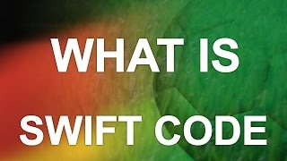 What is Bank SWIFT Code?