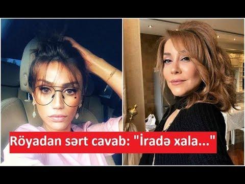 """Röyadan sərt cavab: """"İradə xala..."""""""