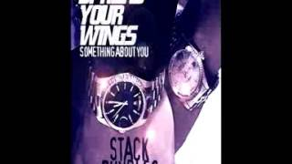 STACK BUNDLES-SPREAD YOUR WINGS ( SOMETHING ABOUT YOU )