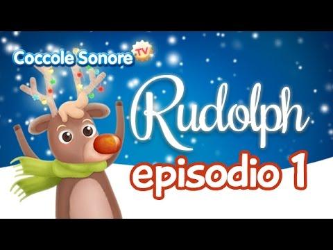 La Storia di Rudolph - Episodio 1 - Racconti per bambini di Coccole Sonore
