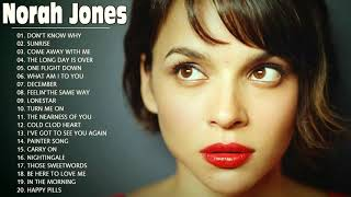 Norah Jones Greatest Full Album 2020 - Norah Jones Best Songs Collection