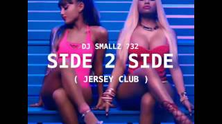 DJ Smallz 732 - Side 2 Side ( Jersey Club )
