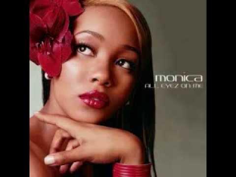 Monica All Eyez On Me Lyrics