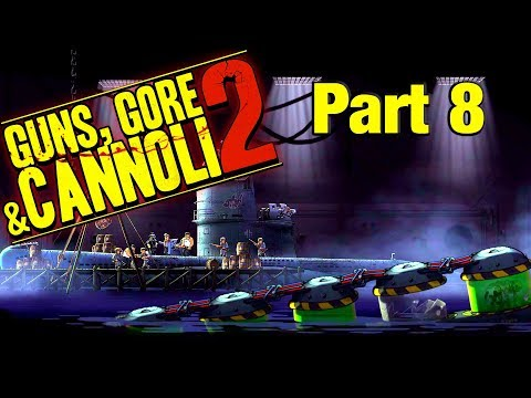 Guns, Gore and Cannoli 2 - Gameplay Walkthrough part 8 (no commentary) |
