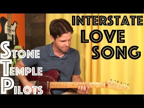 Guitar Lesson: How To Play Interstate Love Song By Stone Temple Pilots