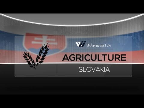 Agriculture  Slovakia - Why invest in 2015