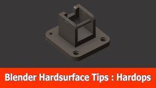 Blender Hard Surface Tips : Hardops