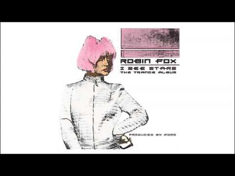 Robin Fox - I See Stars (The Trance Album Edit)