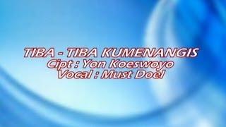 Koes Plus - Tiba- tiba Kumenangis - Vocal: Must Doel