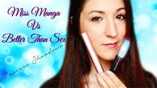 Miss Manga vs Better Than Sex: Mascara Showdown! Thumbnail