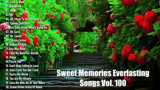 Sweet Memories Everlasting Songs Vol 100 , Various Artists