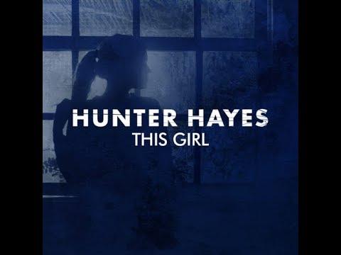 This Girl - Hunter Hayes (Lyrics Video)