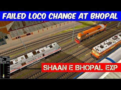Failed Loco Change at Bhopal | Shaan E Bhopal Express | MSTS Open Rails | Indian Train simulator