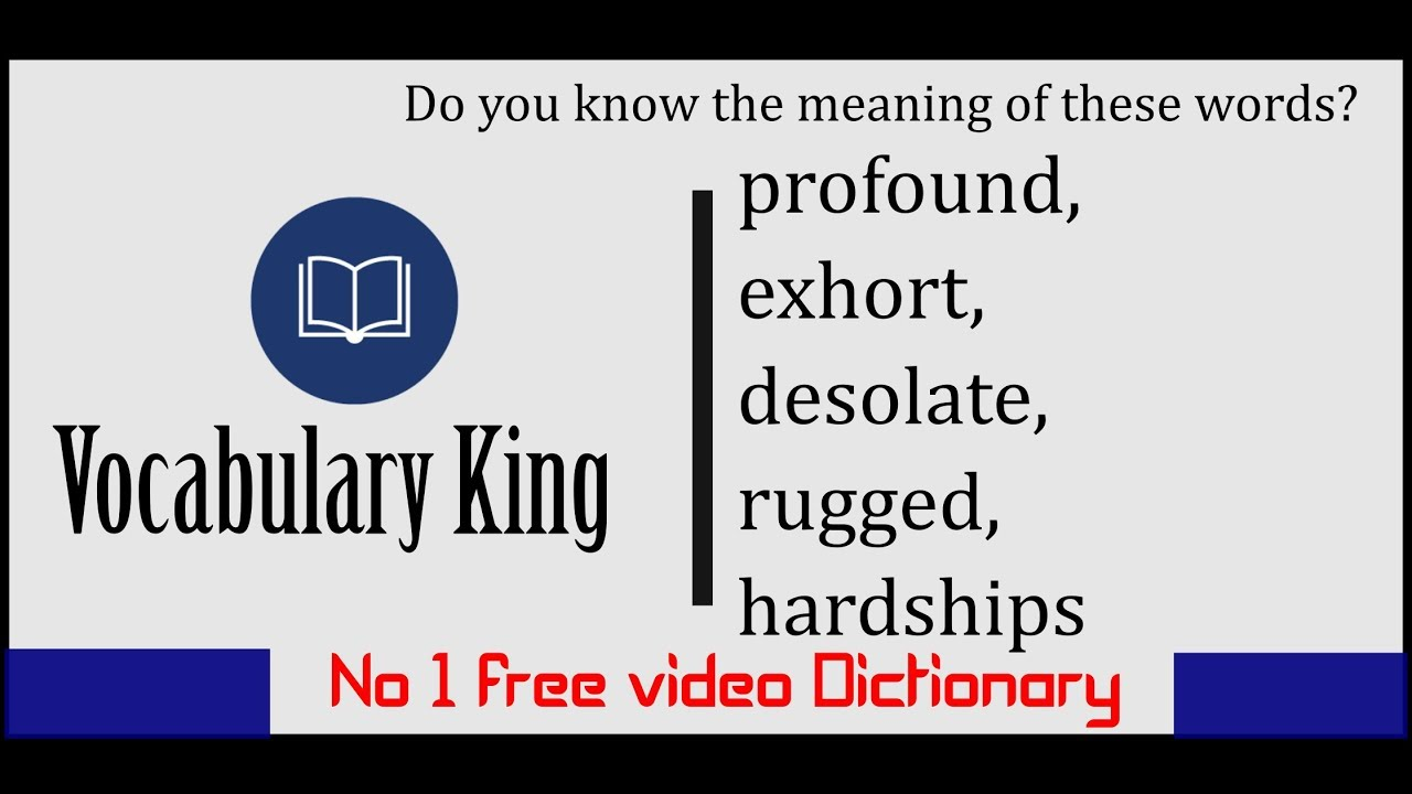 Meaning Of Profound Exhort Desolate