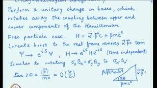 Mod-01 Lec-09 Non-relativistic reduction, The Foldy-Wouthuysen transformation