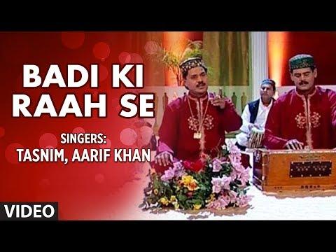 Badi Ki Raah se    Tasnim Aarif Qawwali    Karbala Sahadat    T-Series Islamic Music