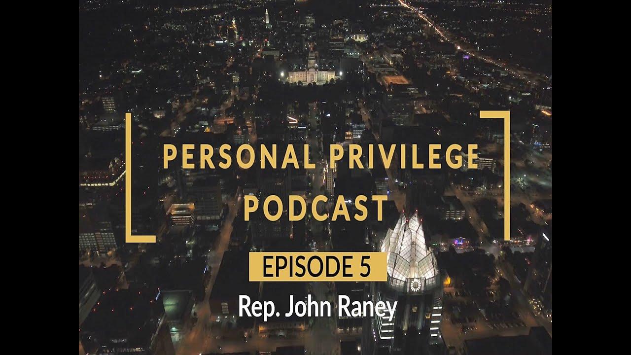 Personal Privilege - Rep. Raney