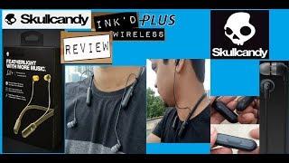Skullcandy Ink'd Plus Wireless or Ink'd 2