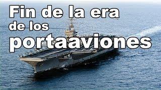 Fin de la era de los portaaviones