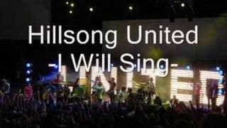 Watch Hillsong United I Will Sing video