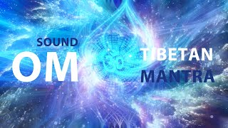 Sound OM ✨ AUM ✨ Tibetan mantra