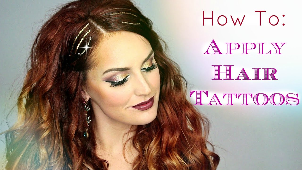 How to Apply Hair Tattoos