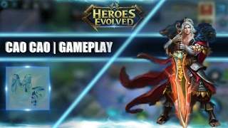 HEROES EVOLVED - CAO CAO GAMEPLAY