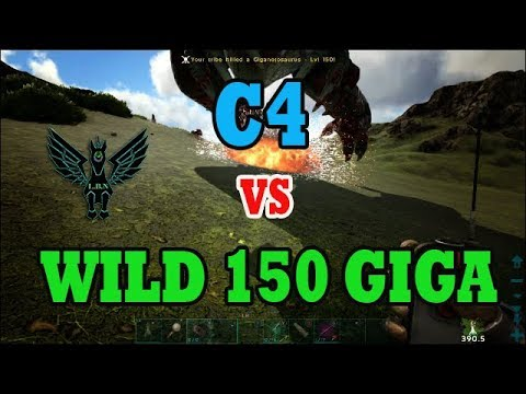 How many c4 would it take to take a 150 wild giga down   Ark survival evolved