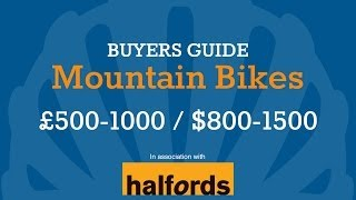 Mountain Bike Buyer's Guide - £500-£1000 / $800-$1500