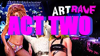Lady Gaga's artRAVE ; The ARTPOP Ball Tour - ACT 2 / ACT II ( OFFICIAL BACKDROP & STUDIO VERSION )