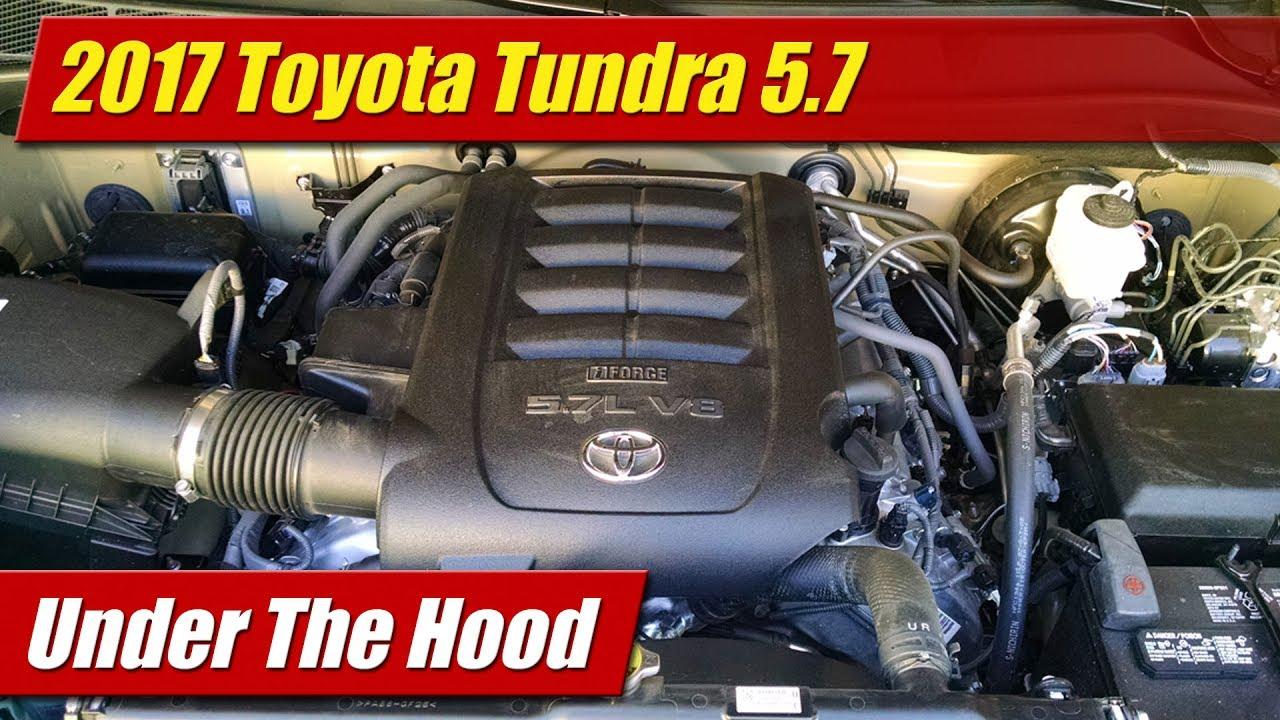 Under The Hood 2017 Toyota Tundra 5 7 Youtube