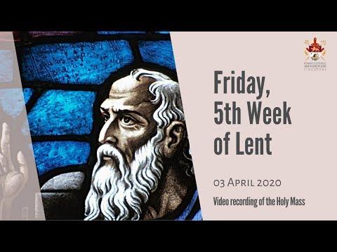 Catholic Weekday Mass Online - Friday, Week 5 of Lent
