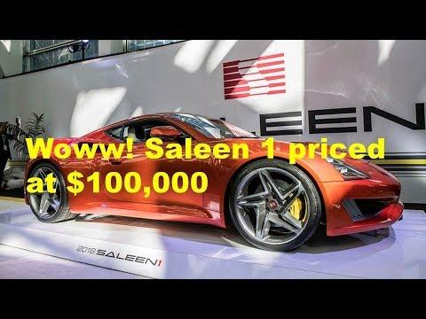 Woww! Saleen 1 priced at $100,000