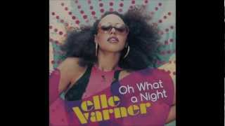 Watch Elle Varner Oh What A Night video