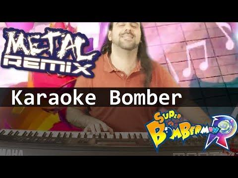 Super Bomberman R - Dastardly Karaoke Bomber METAL Remix