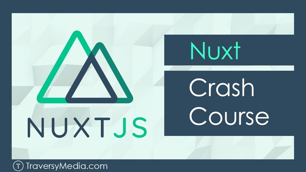 Nuxt JS Crash Course