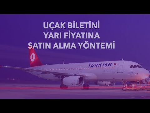 THY Uçak Biletini YARI FİYATINA Satın Alma Yöntemi!
