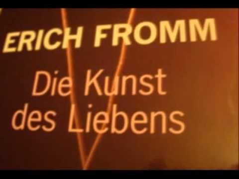 Erich Fromm über Liebe - Haben oder Sein