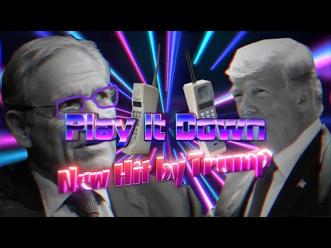 Play It Down (Ask China) Remix by Trump and Bob Woodward