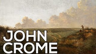 John Crome: A collection of 110 paintings (HD)