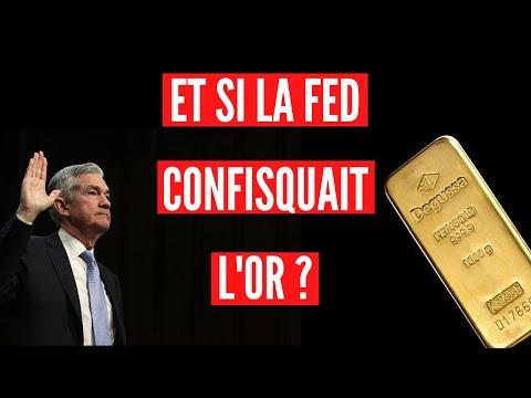 L'or bientôt confisqué comme en 1933 ? Une bonne solution pour la FED ! (partie 1)