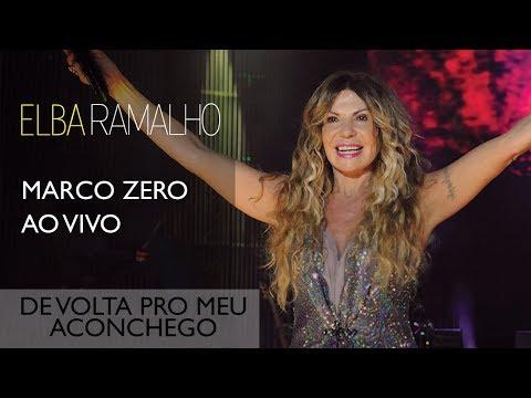 De Volta pro Meu Aconchego | DVD Marco Zero | Elba Ramalho