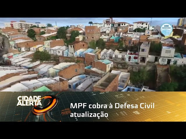 MPF cobra à Defesa Civil atualização completa do mapa de setorização de danos