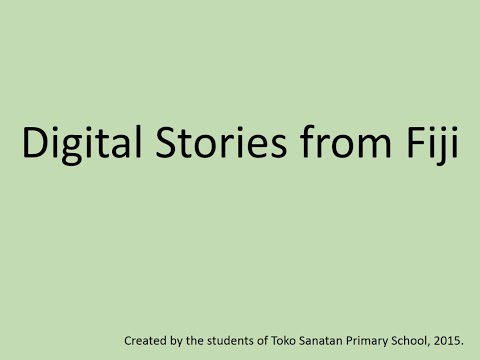 Digital Stories from Fiji
