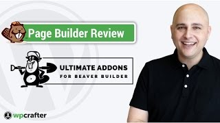 Ultimate Beaver Addons for Beaver Builder Review - Build WordPress Amazing Pages In 1 Minute