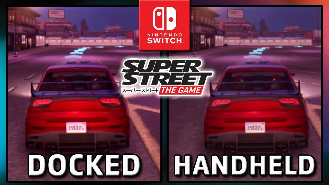 Super Street: Racer | Docked VS Handheld | Frame Rate TEST on Nintendo Switch